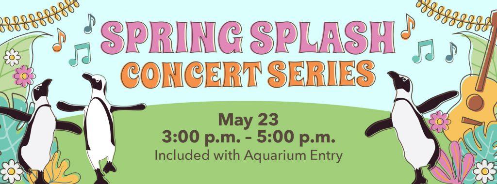 Spring Splash Concert Series